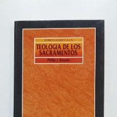 Libros de segunda mano: INTRODUCCIÓN A LA TEOLOGÍA DE LOS SACRAMENTOS - PHILIP J. ROSATO. VERBO DIVINO Nº 9. TDK444. Lote 222124798