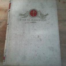 Libros de segunda mano: VIDA DE JESUCRISTO - JUAN G. DE LUACES.. Lote 199466541