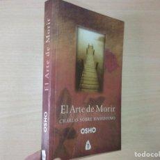 Livros em segunda mão: EL ARTE DE MORIR: CHARLAS SOBRE HASIDISMO - OSHO. Lote 199837940