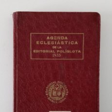 Libros de segunda mano: AGENDA ECLESIÁSTICA DE LA EDITORIAL POLÍGLOTA 1935. Lote 199908956