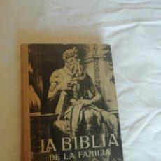 Libros de segunda mano: LA BIBLIA DE LA FAMILIA. Lote 200027487