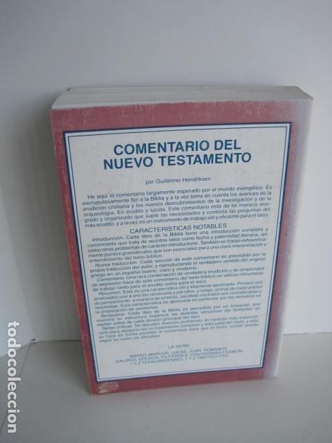 Libros de segunda mano: COMENTARIO DEL NUEVO TESTAMENTO. GUILLERMO HENDRIKSEN. SAN JUAN, MATEO, GALATAS, EFESIOS, FILIPENSES - Foto 13 - 200036688