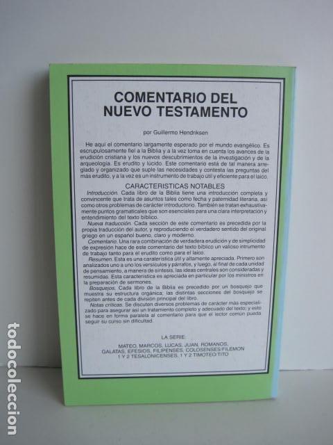 Libros de segunda mano: COMENTARIO DEL NUEVO TESTAMENTO. GUILLERMO HENDRIKSEN. SAN JUAN, MATEO, GALATAS, EFESIOS, FILIPENSES - Foto 21 - 200036688