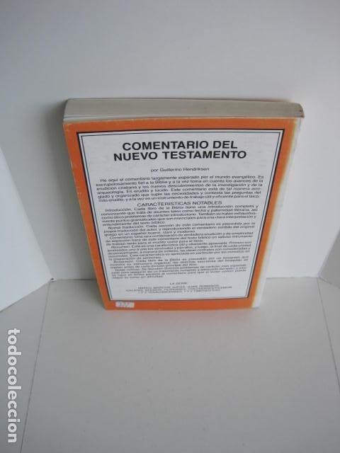 Libros de segunda mano: COMENTARIO DEL NUEVO TESTAMENTO. GUILLERMO HENDRIKSEN. SAN JUAN, MATEO, GALATAS, EFESIOS, FILIPENSES - Foto 28 - 200036688