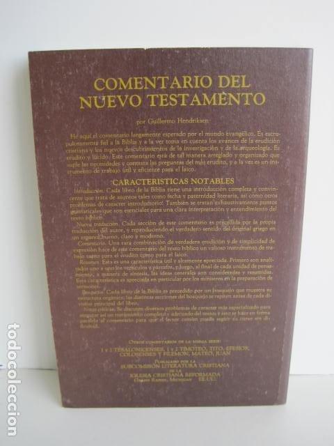 Libros de segunda mano: COMENTARIO DEL NUEVO TESTAMENTO. GUILLERMO HENDRIKSEN. SAN JUAN, MATEO, GALATAS, EFESIOS, FILIPENSES - Foto 35 - 200036688