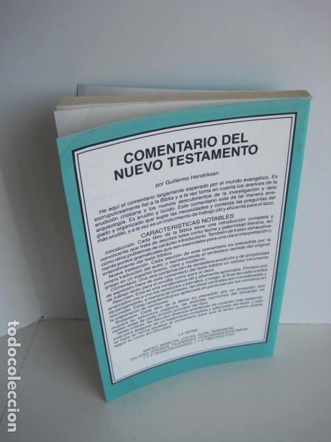 Libros de segunda mano: COMENTARIO DEL NUEVO TESTAMENTO. GUILLERMO HENDRIKSEN. SAN JUAN, MATEO, GALATAS, EFESIOS, FILIPENSES - Foto 45 - 200036688