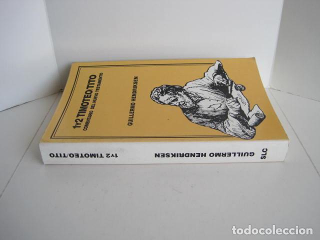 Libros de segunda mano: COMENTARIO DEL NUEVO TESTAMENTO. GUILLERMO HENDRIKSEN. SAN JUAN, MATEO, GALATAS, EFESIOS, FILIPENSES - Foto 49 - 200036688
