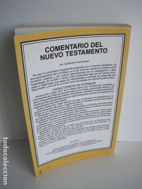 Libros de segunda mano: COMENTARIO DEL NUEVO TESTAMENTO. GUILLERMO HENDRIKSEN. SAN JUAN, MATEO, GALATAS, EFESIOS, FILIPENSES - Foto 52 - 200036688