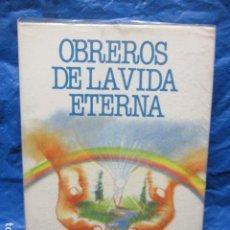 Libros de segunda mano: OBREROS DE LA VIDA ETERNA - FRANCISCO CANDIDO XAVIER, POR EL ESPIRITU DE ANDRÉ LUIZ - 1ª ED. 1985. Lote 200184192