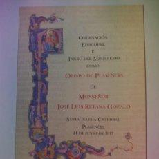 Libros de segunda mano: CURIOSO ORDENACION EPISCOPAL DE UN OBISPO. Lote 200345520