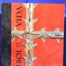 Libros de segunda mano: EL ARBOL DE LA VIDA. CATALOGO EXPOSICIÓN - -. Lote 200106545