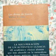 Libros de segunda mano: WALTER F. OTTO LOS DIOSES DE GRECIA. Lote 200597336