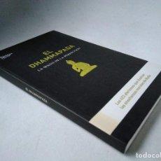 Livros em segunda mão: EL DHAMMAPADA. LA SENDA DE LA PERFECCIÓN. LOS 423 AFORISMOS QUE ILUSTRAN LAS ENSEÑANZAS MORALES DE B. Lote 201758931