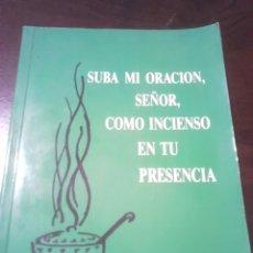 Libros de segunda mano: LIBRO,AÑOS80,CON DEDICATOTIA,HERMANAS DE LA CARIDAD. Lote 202030415