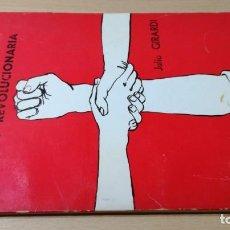 Libros de segunda mano: FE CRISTIANA Y LUCHA REVOLUCIONARIA - JULIO GIRARDI - SEVILLA USO PRIVADO / Ñ403. Lote 202817407