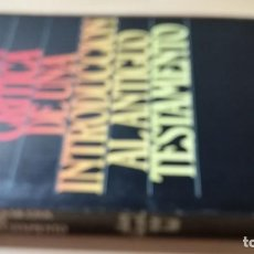 Libros de segunda mano: RESEÑA CRITICA UNA INTRODUCCION AL ANTIGUO TESTAMENTO - GLEASON L ARCHER (HIJO) / Q402. Lote 202984033