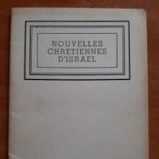 Libros de segunda mano: 1961 NOUVELLES CHRETIENNES D´ISRAEL - DIRECTEUR DR. CH. WARDI. Lote 204104751