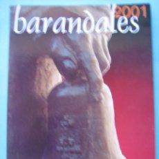 Libros de segunda mano: SEMANA SANTA DE ZAMORA - REVISTA BARANDALES - Nº 12 AÑO 2001 - VER FOTOS Y DESCRIPCION. Lote 205040852