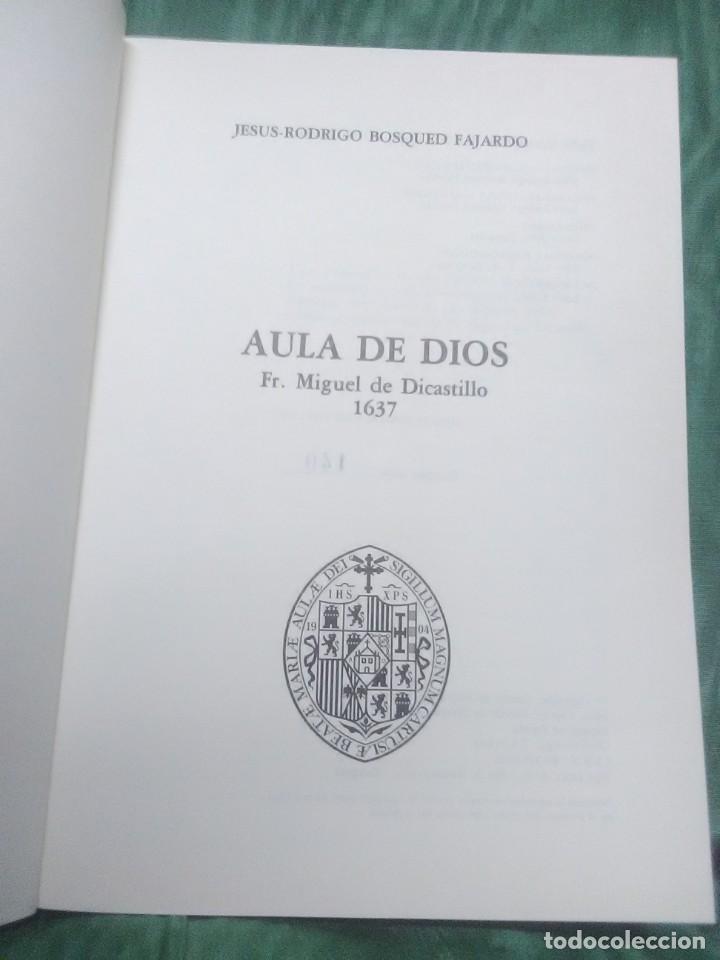 Libros de segunda mano: Aula de Dios, fr. Miguel de Dicastillo. Facsímil. Bosqued. 1987. - Foto 3 - 205078577