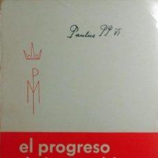 Libros de segunda mano: EL PROGRESO DE LOS PUEBLOS : CARTA ENCÍCLICA DE SU SANTIDAD PABLO VI ... PAMPLONA : GÓMEZ, 1969.. Lote 205607910