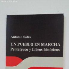 Libros de segunda mano: UN PUEBLO EN MARCHA. - ANTONIO SALAS. EDICIONES PAULINAS. TDK138. Lote 205831727