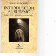 Libros de segunda mano: LIBRO DE CHRETIAN BONAUD INTRODUCION AL SUFISMO. Lote 205836782
