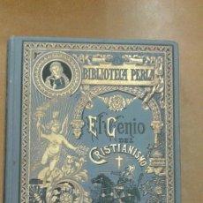 Libros de segunda mano: EL GENIO DEL CRISTIANISMO O BELLEZAS DE LA RELIGION CRISTIANA POR EL VIZCONDE DE CHATEAUBRIAND. Lote 205844416