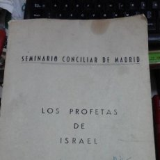 Libros de segunda mano: LOS PROFETAS DE ISRAEL. APUNTES PARA USO PRIVADO DE LOS ALUMNOS DEL SEMINARIO CONCILIAR DE MADRID (M. Lote 205848437