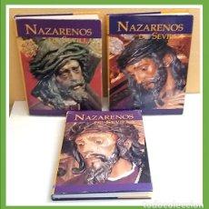 Libros de segunda mano: LIBROS NAZARENOS DE SEVILLA 3 TOMOS, ED. TARTESSOS 1997. Lote 205849731