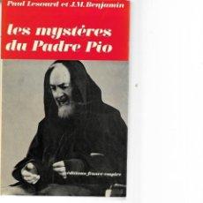 Libros de segunda mano: LIBRO EN FRANCE LES MYSTERES DU PADRE PIO 1970. Lote 205853603