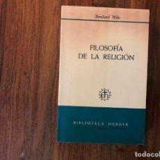 Libros de segunda mano: FILOSOFÍA DE LA RELIGIÓN. BERNHARD WELTE.. BIBLIOTECA HERDER.. Lote 206395716