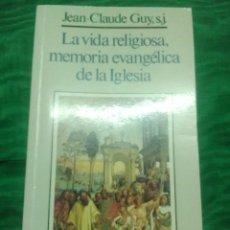 Libros de segunda mano: LA VIDA RELIGIOSA, MEMORIA EVANGÉLICA DE LA IGLESIA. GUY. SAL TERRAE. 1993.. Lote 206453796