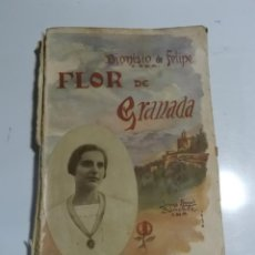 Libros de segunda mano: LA FLOR DE GRANADA DIONISIO DE FELIPE. Lote 206518100