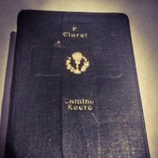 Libros de segunda mano: MISAL CAMINO RECTO PARA LLEGAR AL CIELO, 1955, TAPA EN TELA DE EDITORIAL REPUJADA,GRAN TAMAÑO LETRA.. Lote 206595353