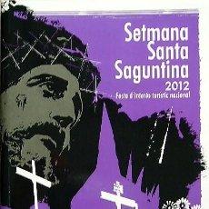 Libros de segunda mano: SEMANA SANTA SAGUNTINA EDICIÓN 2012. Lote 207145973