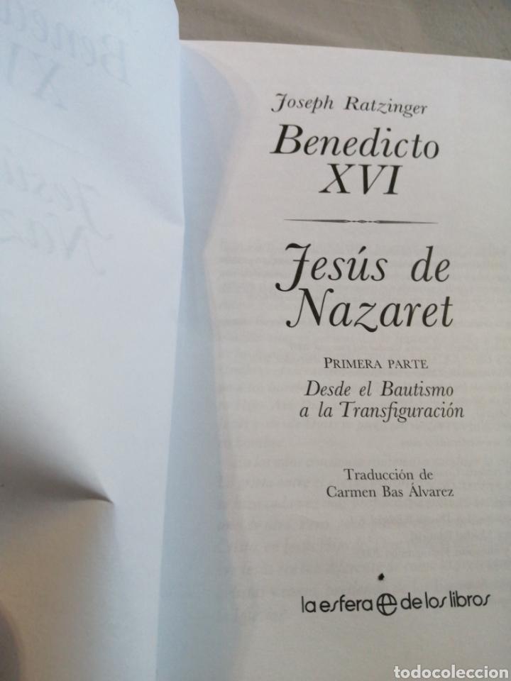 Libros de segunda mano: Benedicto XVI Jesús de Nazaret por Joseph Ratzinger ediciones la esfera - Foto 3 - 207480447