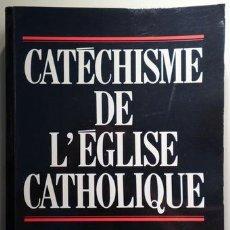 Libros de segunda mano: CATÉCHISME DE L'ÉGLISE CATHOLIQUE - PARIS 1992. Lote 207491372