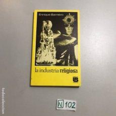 Libros de segunda mano: LA INDUSTRIA RELIGIOSA. Lote 207547340