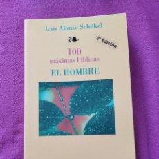 Libros de segunda mano: LIBRO 100 MÁXIMAS BÍBLICAS EL HOMBRE LUIS ALONSO SCHOKEL ED MENSAJERO AÑO 1997 / 118 PAG. Lote 207725586