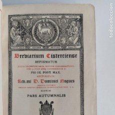 Libros de segunda mano: BREVIARIUM CISTERCIENSE PARS AUTMNALIS 1951. Lote 207854257