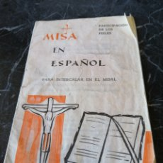 Libros de segunda mano: MISA EN ESPAÑOL. 1964. PARA INTERCALAR EN EL MISAL. PRIMERA CON NORMAS CONCILIO VATICANO II. Lote 208252827