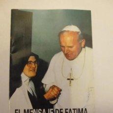 Libros de segunda mano: EL MENSAJE DE FÁTIMA. HABLA LUCIA. Lote 208306663
