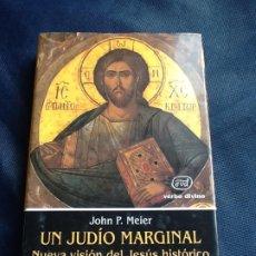 Libros de segunda mano: UN JUDIO MARGINAL. NUEVA VISIÓN DEL JESUS HISTÓRICO. JOHN P. MEIER. MUY ESCASO. Lote 208431653