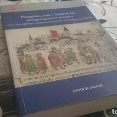 Libros de segunda mano: PEREGRINO, RUTA Y META (ROMA, SANTIAGO, JERUSALÉN) XACOBEO. Lote 208738161