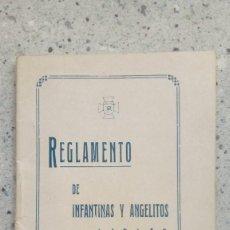 Libros de segunda mano: REGLAMENTO DE INFANTINAS Y ANGELITOS DE JUVENTUD FEMENINA DE ACCION CATOLICA 24 PGS.. Lote 209120792