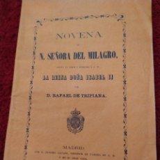 Libros de segunda mano: NOVENA DE NUESTRA SEÑORA DEL MILAGRO RAFAEL DE TRIANA MADID 1861. Lote 209147572