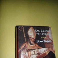 Libros de segunda mano: SAN ISIDORO DE SEVILLA, ETIMOLOGÍAS, ED. BIBLIOTECA DE AUTORES CRISTIANOS. Lote 209351922