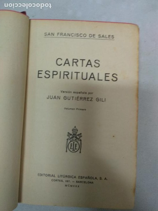 Libros de segunda mano: CARTAS ESPIRITUALES SAN FRANCISCO DE SALES 1930 J.GUTIÉRREZ ED.LITÚRGICA ESPAÑOLA - Foto 2 - 210418431