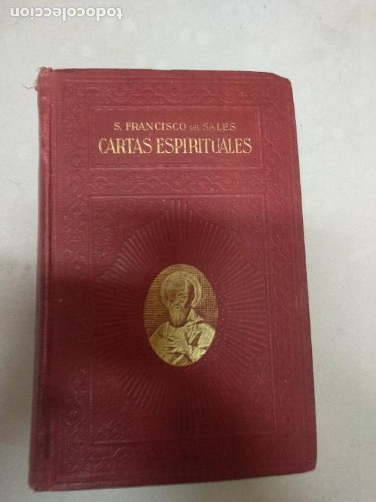 CARTAS ESPIRITUALES SAN FRANCISCO DE SALES 1930 J.GUTIÉRREZ ED.LITÚRGICA ESPAÑOLA (Libros de Segunda Mano - Religión)