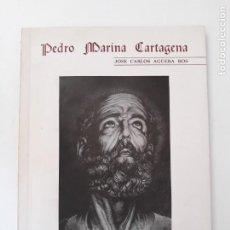 Livros em segunda mão: PEDRO MARINA CARTAGENA. JOSE CARLOS AGÜERA ROS. SAN PEDRO APOSTOL -CALIFORNIOS 1932-1982. CARTAGENA. Lote 210518211